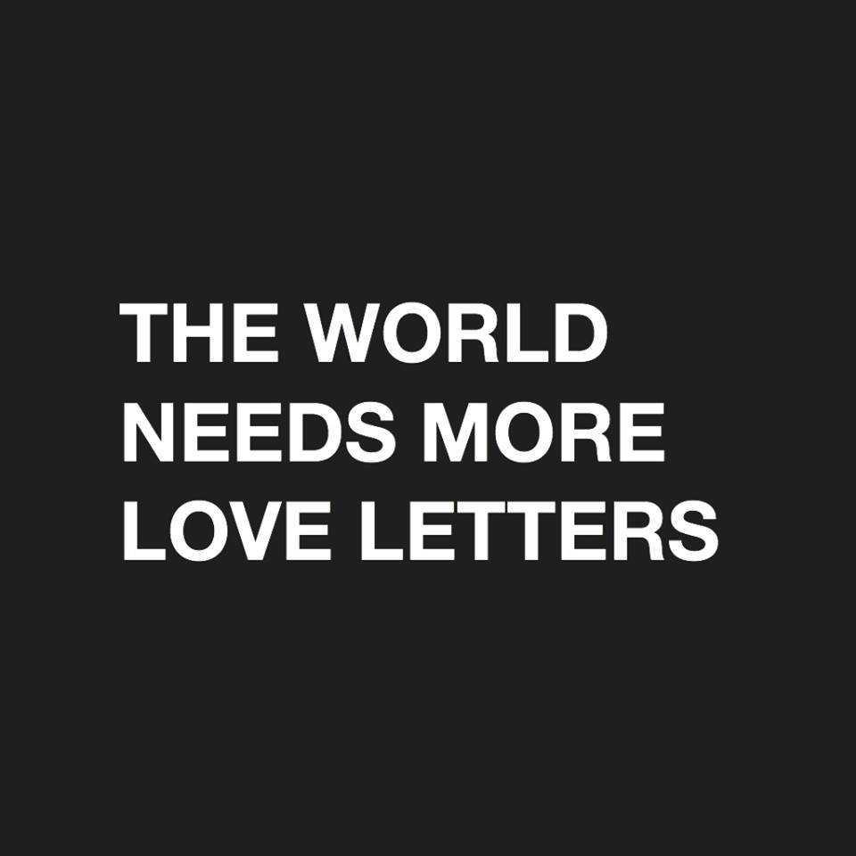 more love letters the world needs more l 1502